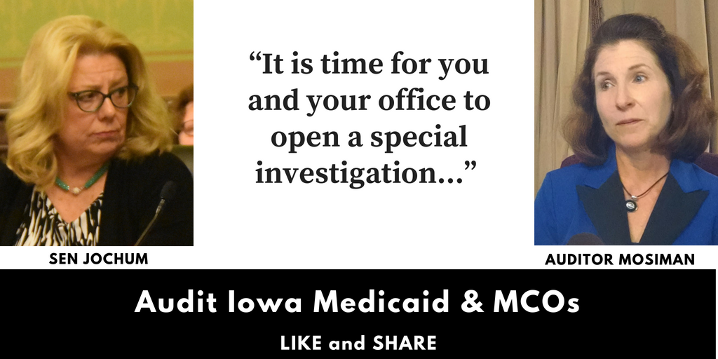 "Dems: Jochum to Auditor Mosiman: Open ""special investigation"" into claims of Iowa Medicaid savings"